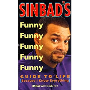 Sinbad's Guide to Life (Because I Know Everything