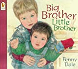 Penny Dale Big Brother, Little Brother