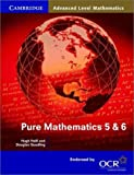 img - for Pure Mathematics 5 and 6 (Cambridge Advanced Level Mathematics) book / textbook / text book