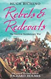 img - for Rebels and Redcoats: The American Revolutionary War book / textbook / text book