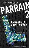 """Afficher """"Mon Père est un parrain n° 2<br /> Embrouille à Hollywood"""""""