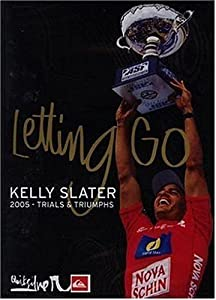 Kelly Slater Letting Go - 2005 Trials And Tribulations [DVD]