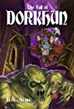 img - for The Fall of Dorkhun (The Brotherhood of Dwarves Book 3) book / textbook / text book