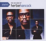 Herbie Hancock Playlist: The Very Best of Herbie Hancock (Dig)