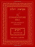 The Commentators' Bible: Leviticus: The Rubin JPS Miqra'ot Gedolot