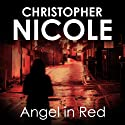 Angel in Red: Angel Fehrbach Series, Book 2 (       UNABRIDGED) by Christopher Nicole Narrated by Jilly Bond