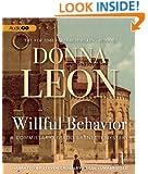 Willful Behavior   (Commissario Guido Brunetti Mysteries)
