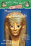 Magic Tree House Fact Tracker #3: Mummies and Pyramids: A Nonfiction Companion to Magic Tree House #3: Mummies in the Morning (0375802983) by Osborne, Mary Pope