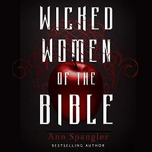Wicked Women of the Bible Audiobook