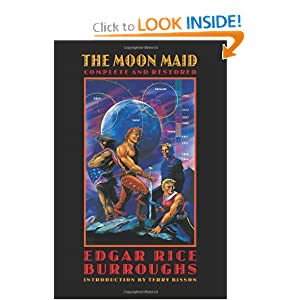 The Moon Maid: Complete and Restored (Bison Frontiers of Imagination) by Edgar Rice Burroughs and Terry Bisson