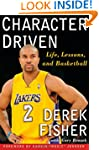 Character Driven: Life, Lessons, and...