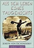 Image of Eichendorff: Aus dem Leben eines Taugenichts (kommentiert) (German Edition)