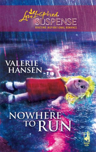 Image of Nowhere to Run (Steeple Hill Love Inspired Suspense #122)