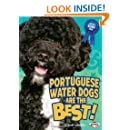 Portuguese Water Dogs Are the Best! (Best Dogs Ever)