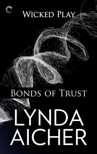 Image of Bonds of Trust: Book One of Wicked Play