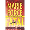 Fatal Flaw Audiobook by Marie Force Narrated by Felicity Munroe