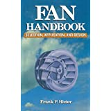Fan Handbook: Selection, Application, and Designby Frank P. Bleier