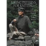 Viking Patterns for Knitting: Inspiration and Projects for Today's Knitterby Elsebeth Lavold
