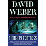 "A Mighty Fortress (Safehold)von ""David Weber"""