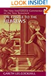 The Epistle to the Hebrews (New Inter...