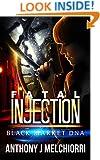 Fatal Injection: A Black Market DNA Novella
