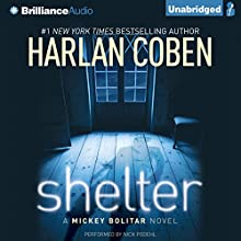 Shelter: A Mickey Bolitar Novel Audiobook by Harlan Coben Narrated by Nick Podehl