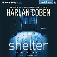 Shelter: A Mickey Bolitar Novel | Livre audio Auteur(s) : Harlan Coben Narrateur(s) : Nick Podehl