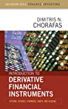img - for Introduction to Derivative Financial Instruments : Bonds, Swaps, Options, and Hedging (McGraw-Hill Finance & Investing) book / textbook / text book