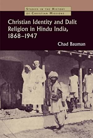history of christianity in india Ancient christians in india april 24, 2009 bob de sam lazaro: father columba stewart's quest to record church history, to fill in its blanks, has taken him to the farthest trails of early christianity lebanon, turkey, iraq and.