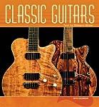 Classic Guitars 2013 Wall Calendar