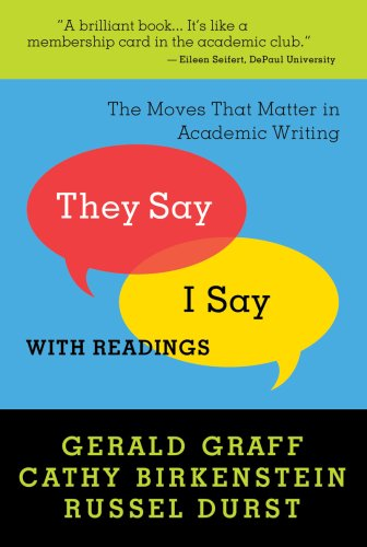 they-say-i-say-the-moves-that-matter-in-academic-writing-with-readings