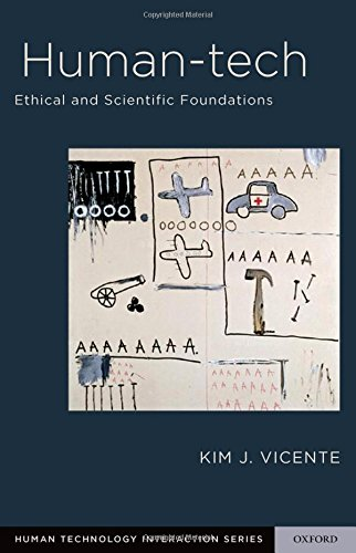 Human-Tech: Ethical and Scientific Foundations (Human Technology Interaction Series)
