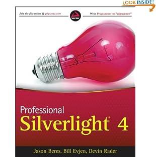 Professional Silverlight 4 (Wrox Programmer to Programmer) (Paperback)