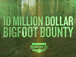 10 Million Dollar Bigfoot Bounty