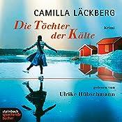 Die Töchter der Kälte | Camilla Läckberg