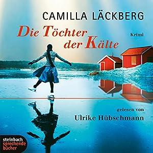 Die Töchter der Kälte Audiobook