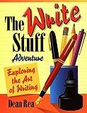 The Write Stuff Adventure: Exploring the Art of Writing