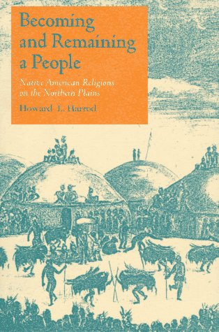 Becoming and Remaining a People: Native American...