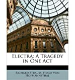 Electra: A Tragedy in One Act (Paperback) - Common