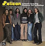 Iceland's Prog-Pop Pioneers: Anthology by PELICAN (2014-08-03)