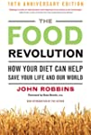The Food Revolution: How Your Diet Ca...