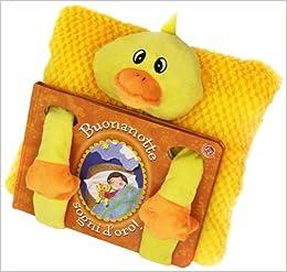 Buonanotte, sogni d'oro! Con gadget: 9788875489359: Amazon.com: Books