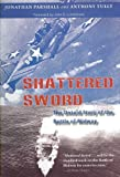 img - for Shattered Sword: The Untold Story of the Battle of Midway Shattered Sword book / textbook / text book