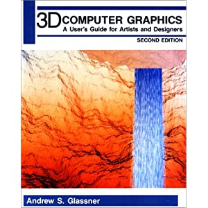 3D Computer Graphics, Second Edition Andrew S. Glassner