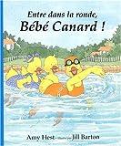 """Afficher """"Entre dans la ronde, bébé canard !"""""""