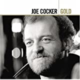 Gold ~ Joe Cocker