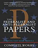 img - for The Federalist and Anti-Federalist Papers book / textbook / text book