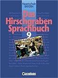 img - for Das Hirschgraben Sprachbuch, Ausgabe Hauptschule Bayern, neue Rechtschreibung, 9. Schuljahr book / textbook / text book