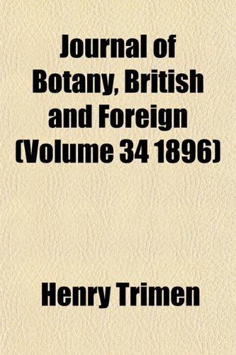 Journal of Botany, British and Foreign (Volume 34 1896)