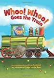 Whoo! Whoo! Goes the Train (0060562277) by Rockwell, Anne